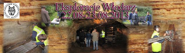 Eksploracje Włodarz 22-23.08.2013