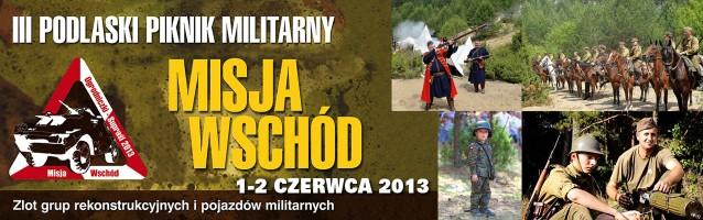 III Podlaski Piknik Militarny 01-02.06 2013 r.