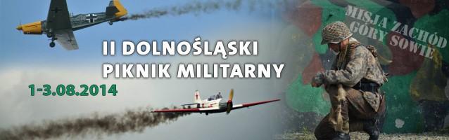 II Dolnośląski Piknik Militarny – relacja </br>01.08. – 03-.08.2014r.